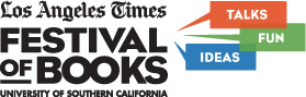 Literary Los Angeles: 2014 LA Times Festival of Books