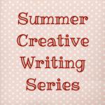 Summer Creative Writing Series