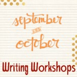 Creative Writing Workshops Sept & Oct 2014