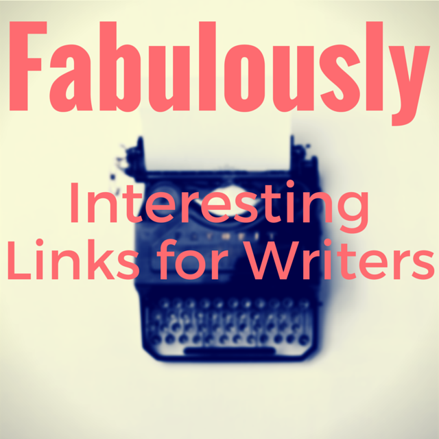 fabulously-interesting-links-for-writers