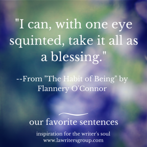 our favorite sentences - flannery o'connor