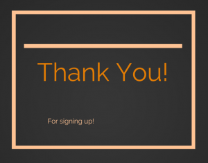 thank you for signing up