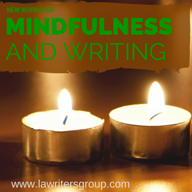 Mindfulness and Writing Workshop
