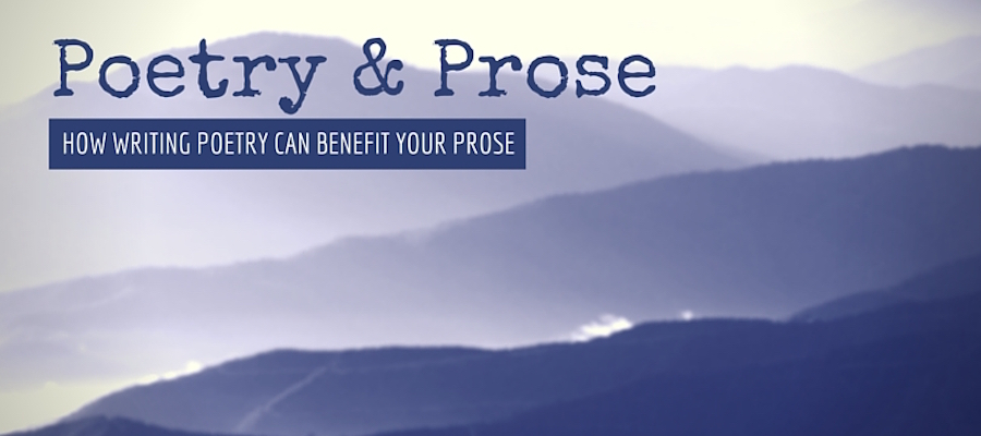 How writing poetry can benefit your prose