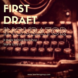 First Draft Incubator - Novel Writing Workshop