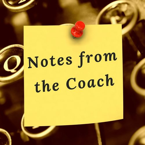 Notes from the Writing Coach