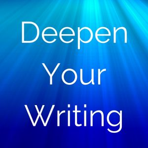 Writing Workshop - Deepen Your Writing