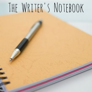 The Writer's Notebook - Writing Workshop