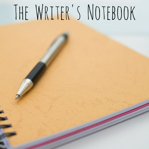 The Writer's Notebook – Writing Workshop