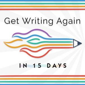 Get Writing Again Workshop