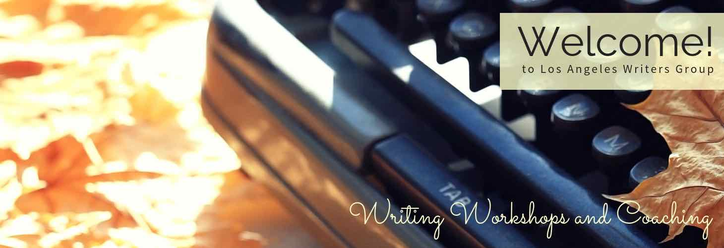 Writing Workshops in Los Angeles, San Diego, & Online: View Schedule