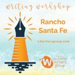Writing Workshop near Rancho Santa Fe